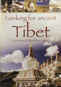 Looking for the ancient Tibet